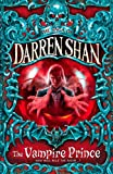 Darren Shan The Vampire Prince (The Saga of Darren Shan, Book 6)