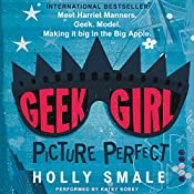 Picture Perfect: Geek Girl | Holly Smale