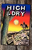 img - for High & Dry book / textbook / text book