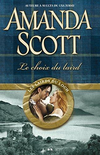 Les lairds du Loch - Tome 1: Le choix du laird (French Edition)