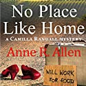 No Place Like Home: The Camilla Randall Mysteries, Book 4 Audiobook by Anne R. Allen Narrated by CS Perryess, Anne R. Allen