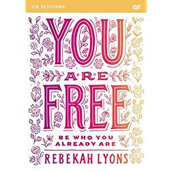 You Are Free: A DVD Study: Be Who You Already Are