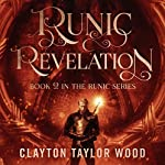 Runic Revelation: The Runic Series, Book 2 | Clayton Taylor Wood