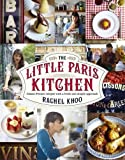 Cover of The Little Paris Kitchen by Rachel Khoo 0718158113