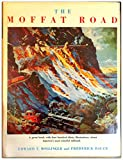 img - for The Moffat Road book / textbook / text book