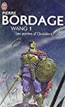 Wang, tome 1 : Les Portes d'Occident par Bordage