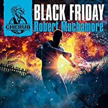 Cherub: Black Friday (       UNABRIDGED) by Robert Muchamore Narrated by Simon Scardifield