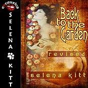 Back to the Garden | [Selena Kitt]