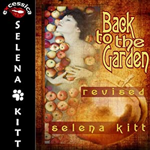 Back to the Garden | [Selena Kitt]