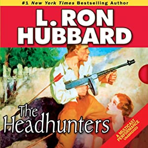 The Headhunters | [L. Ron Hubbard]