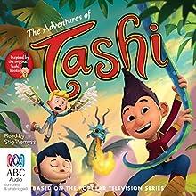 The Adventures of Tashi (       UNABRIDGED) by Anna Fienberg, Barbara Fienberg Narrated by Stig Wemyss