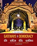 Gateways to Democracy: An Introduction to American Government, The Essentials (with Aplia Printed Access Card) (American and Texas Government)