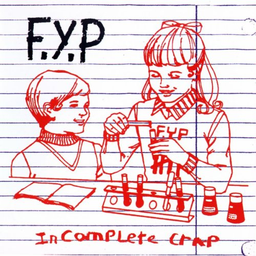 Original album cover of Incomplete Crap Vol. 1 by FYP