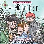 Die Räuber. Weltliteratur für Kinder | Barbara Kindermann,Friedrich Schiller