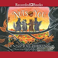 Nuts to You (       UNABRIDGED) by Lynne Rae Perkins Narrated by Jessica Almasy