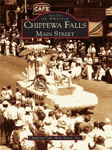 Chippewa Falls: Main Street (Images of America) (Chippewa Falls Wi compare prices)