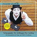 Schauspielkurs für Anfänger 1: Das Casting Hörbuch von Nils Klippstein, Daniel Wandelt Gesprochen von: Daniel Wandelt