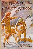 Head Girl of the Chalet School (0550307036) by Brent-Dyer, Elinor M.
