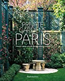 img - for Private Gardens of Paris book / textbook / text book