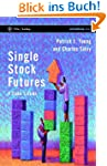 Single Stock Futures: A Trader's Guid...