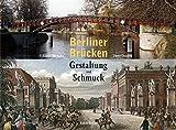Image de Berliner Brücken: Gestaltung und Schmuck