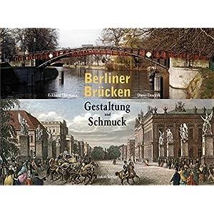 Berliner Brücken: Gestaltung und Schmuck