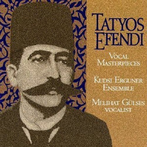 vocal-masterpieces-of-kemani-tatyos-efendi-by-erguner-kudsi-ensemble-1996-03-19