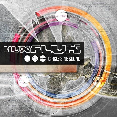 Hux Flux - Circle Sine Sound-2015-gEm Download