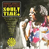 Soul Time! ~ Sharon Jones & The Dap...