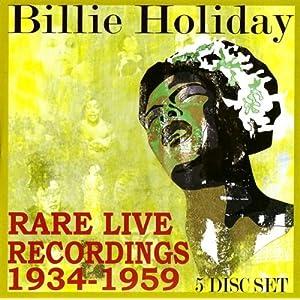 Billie Holiday -  Rare Live Recordings 1934-1959 [3]
