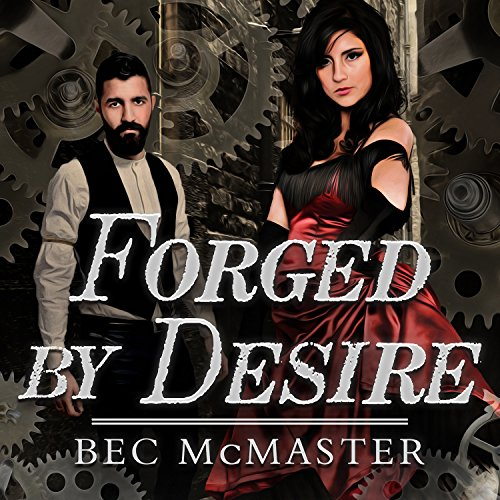 Forged by Desire: London Steampunk Series #4