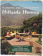 Planning and Landscaping Hillside Homes by…