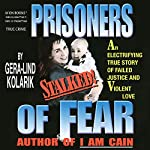 Prisoners of Fear | Gera-Lind Kolarik