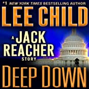 Deep Down: A Jack Reacher Story | [Lee Child]