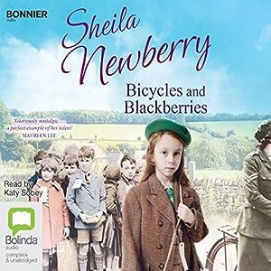 Bicycles and Blackberries Audiobook