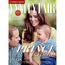 Vanity Fair: August 2014 Issue  by Vanity Fair Narrated by Graydon Carter, various narrators