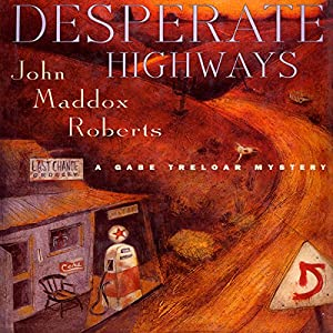 Desperate Highways Audiobook