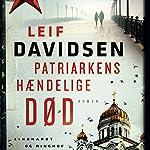 Patriarkens hændelige død   Leif Davidsen
