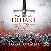 Master of War: Defiant unto Death, Book 2 | David Gilman