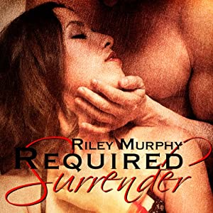 Required Surrender | [Riley Murphy]