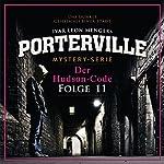 Der Hudson-Code (Porterville 11) | Raimon Weber,Ivar Leon Menger