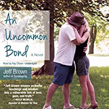 An Uncommon Bond Audiobook by Jeff Brown Narrated by Ray Chase