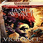 Oath of Vigilance: Dungeons & Dragons: The Abyssal Plague, Book 2 (       UNABRIDGED) by James Wyatt Narrated by Michael McConnohie