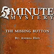 5 Minute Mystery - The Missing Button | [Andrea Hein]