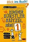 Kinder K�nstler Kritzelmini 1: F�r dr...