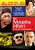 The Maiden Heist (Le Vol de la Maiden Heist)