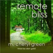 Remote Bliss | [M. Cheryl Green]