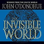 The Invisible World | John O'Donohue