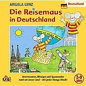 Die Reisemaus in Deutschland | Angela Lenz