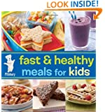 Pillsbury Fast & Healthy Meals for Kids (Pillsbury Cooking)